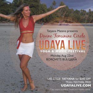 tatyana divine feminine- udaya live
